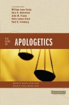 Five Views on Apologetics - Steven B. Cowan, William Lane Craig, Gary R. Habermas, John M. Frame, Kelly James Clark, Paul D. Feinberg, William L. Craig
