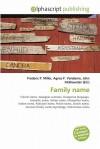 Family Name - Frederic P. Miller, Agnes F. Vandome, John McBrewster