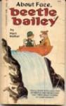 About Face, Beetle Bailey (Beetle Bailey, #15) - Mort Walker