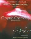 Laboratory Manual for Hart/Craine/Hart/Hadad's Organic Chemistry: A Short Course, 12th - Harold Hart, Leslie E. Craine, David J. Hart, T.K. Vinod