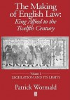 King Alfred to the Twelfth Century: Legislation and Its Limits - Patrick Wormald
