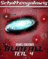 Schattengalaxis - Blutfall (Teil 4) (Blutfall, #4) - Daniel Isberner