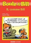Boule et Bill - B, comme Bill (Biblio Mango Boule et Bill) (French Edition) - d'après Roba, Fanny Joly
