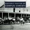 Historic Photos of Corpus Christi - Cecilia Venable