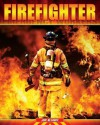 Firefighter - Jim Ollhoff
