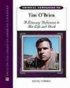 Critical Companion to Tim O'Brien: A Literary Reference to His Life and Work - Susan Farrell