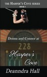 Donna and Connor at 228 Harper's Cove (The Harper's Cove Series) (Volume 3) - Deanndra Hall