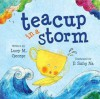 Teacup in a Storm (Board Book) - Lucy M. George