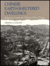 Chinese Earth-Sheltered Dwellings: Indigenous Lessons for Modern Urban Design - Gideon S. Golany