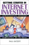 Getting Started in Internet Investing (Getting Started in...) - Paul Katzeff