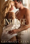 Indulge - Georgia Cates