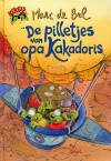 De pilletjes van opa Kakadoris - Marc de Bel