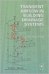 Transient Airflow in Building Drainage Systems - J. Swaffield