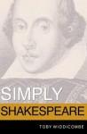 Simply Shakespeare - Toby Widdicombe