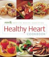 AMA Healthy Heart Cookbook - American Medical Association
