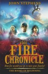 The Fire Chronicle - John Stephens