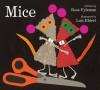 Mice - Rose Fyleman, Lois Ehlert