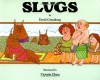 Slugs - David T. Greenberg, Victoria Chess, David Greenburg