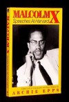Malcolm X: Speeches at Harvard - Malcolm X, Archie C. Epps