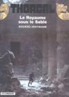 Le Royaume sous le Sable - Grzegorz Rosiński, Jean Van Hamme