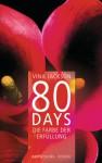 80 Days - Die Farbe der Erfüllung: Band 3 Roman (German Edition) - Vina Jackson, Gerlinde Schermer-Rauwolf, Barbara Steckhan, Thomas Wollermann