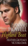Highland Beast - Hannah Howell, Heather Grothaus, Victoria Dahl