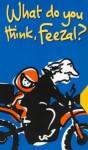 What Do You Think, Feezal? - Elizabeth Honey