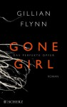 Gone Girl: Das perfekte Opfer - Gillian Flynn, Christine Strüh