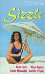 Sizzle - Jennifer Crusie, Carrie Alexander, Annie Sims, Ellen Rogers