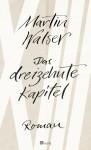 Das dreizehnte Kapitel - Martin Walser
