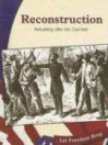 Reconstruction: Rebuilding After the Civil War - Judith Peacock