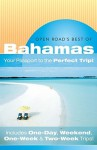 "Open Road's Best Of The Bahamas: ""Your Passport to the Perfect Trip!"" and ""Includes One-Day, Weekend, One-Week & Two-Week Trips"" - Ron Charles"