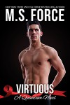 Virtuous (Quantum Series) (Volume 1) by M.S. Force (2015-04-14) - M.S. Force