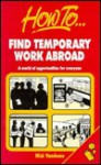 How to Find Temporary Work Abroad: A World of Opportunities for Everyone - Nick Vandome
