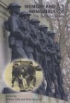 Memory and Memorials: The Commemorative Century - William Kidd, Angus Calder, Axel Lapp, Laurence van Ypersele, Marie-Monique Huss, Jonathan A. Black