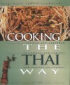 Cooking the Thai Way (Easy Menu Ethnic Cookbooks) - Supenn Harrison, Judy Monroe