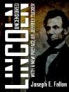 Lincoln Uncensored - Jeffrey Tucker, Joseph Fallon