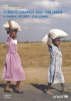 Climate Change and Children: A Human Security Challengepolicy Review Paper - United Nations