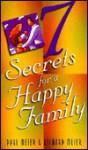 Seven Secrets for a Happy Family - Paul D. Meier