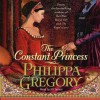 Constant Princess (Audio) - Jill Tanner, Philippa Gregory