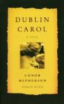 Dublin Carol - Conor McPherson