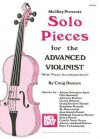 Mel Bay Presents Solo Pieces for the Advanced Violinist [With Piano Accompaniment] - Craig Duncan