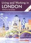 Living & Working in London: A Survival Handbook - Dan Finlay, Joe Laredo, Jim Watson