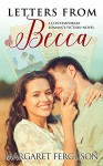 Letters from Becca: A Contemporary Romance Fiction Novel - Margaret Ferguson