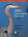 Conservation Directory 2003: The Guide To Worldwide Environmental Organizations - National Wildlife Federation