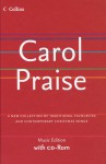 Carol Praise: A New Collection of Traditional Favourites and Contemporary Christmas Songs - David Peacock, Martin Knowlden, Collins Celtic Staff