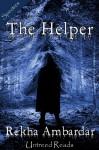 The Helper - Rekha Ambardar