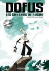 Dofus, Hors série 1: Les Shushus de Rushu - Tot, Run, Ancestral Z., BrunoWaro, Mojojojo