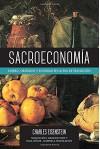 Sacroeconomía: Dinero, Obsequio y Sociedad en la Era de Transición - Charles Eisenstein, Arianne Sved, Susa Oñate