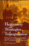 Hegemony and Strategies of Transgression - E. San Juan Jr.